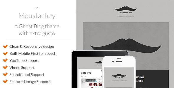 Moustachey: A Ghost Blog Theme with Extra Gusto
