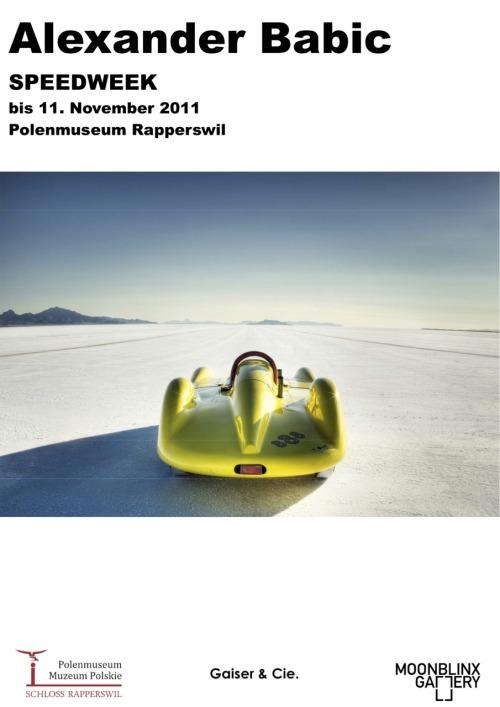 Alexander Babic's Speedweek bis 11. November 2011 im Polenmuseum, Schloss Rapperswil in der Schweiz.