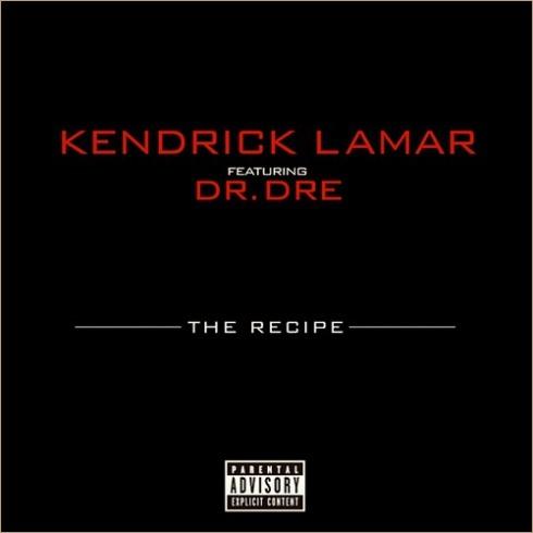Kendrick Lamar The Recipe Lyrics