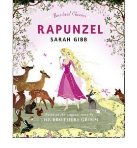 Rapunzel by Sarah Gibb, based on the original story by the Brothers Grimm