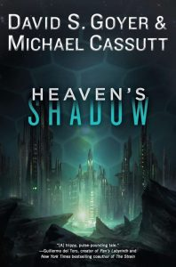Heaven's Shadow by David S. Goyer & Michael Cassutt