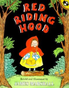 Red Riding Hood retold and illustrated by James Marshall