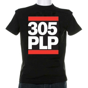 "Pepe Billete T-Shirts ""305 PLP"""