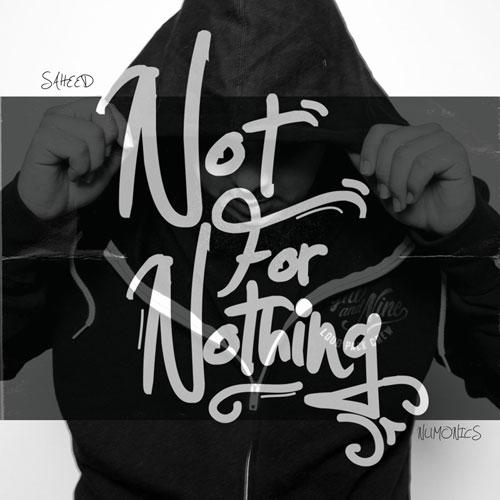 saheed-notfornothing