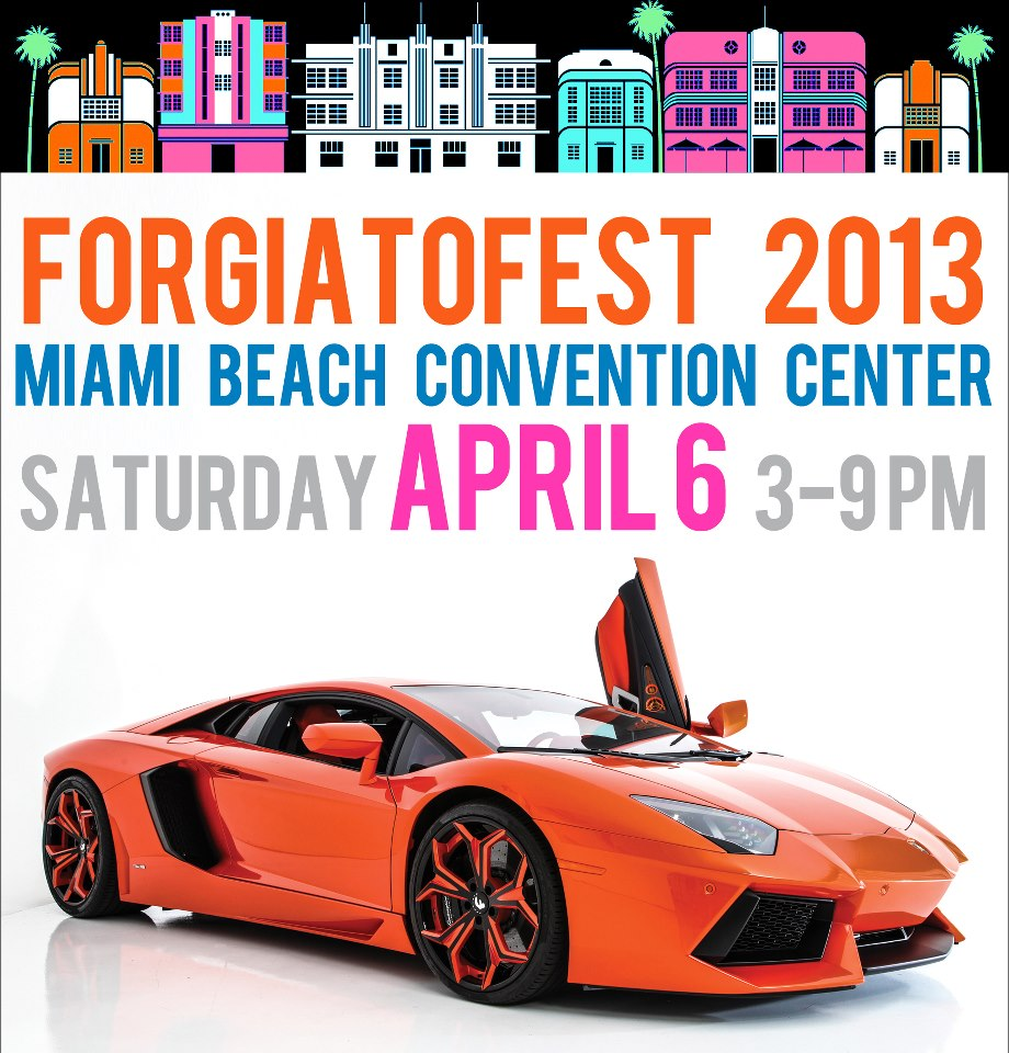 EVENT: Forgiato Fest 2013