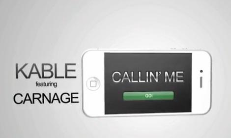 1_-Kable-ft-Carnage-Callin-me