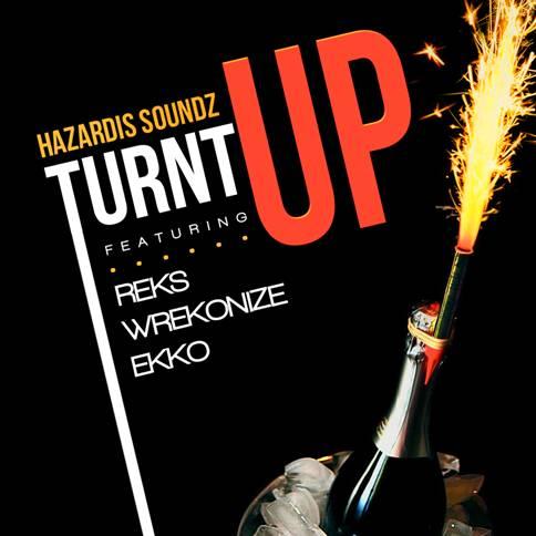 Haz Turn Up