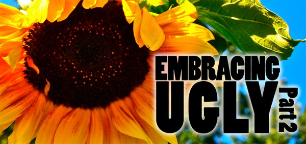 Embracing-Ugly