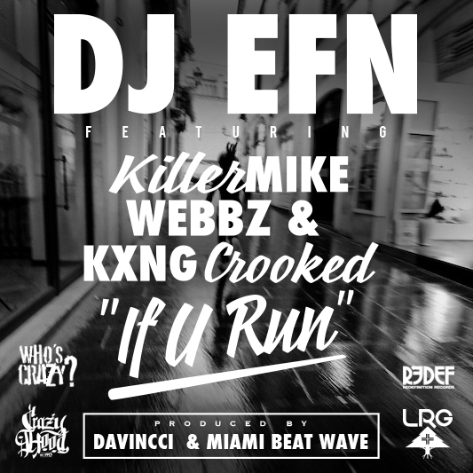 DJ EFN -If U Run