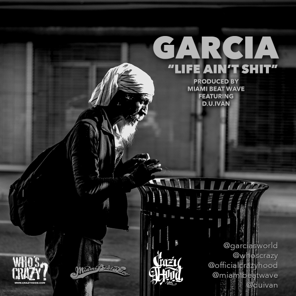 garcia-life-aint-shit-official-video
