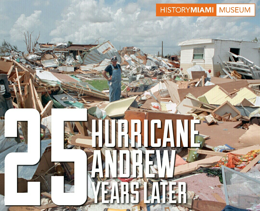 HURRICANE ANDREW | 25 YEARS LATER