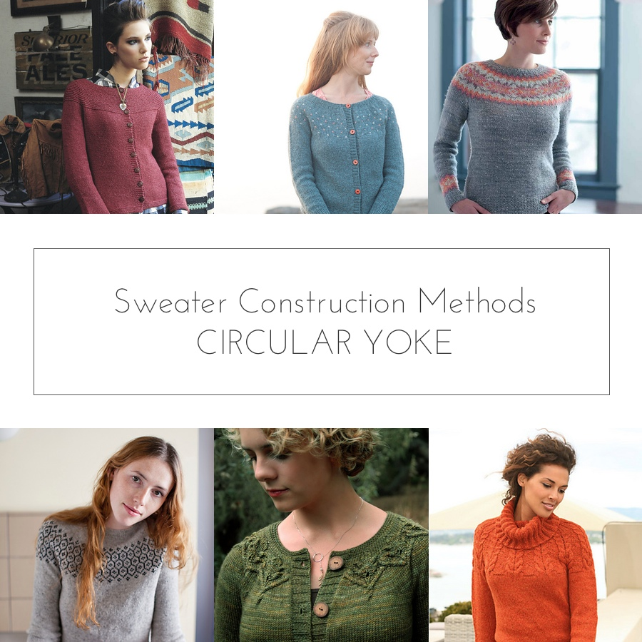 Sweater Construction Methods: Circular Yoke