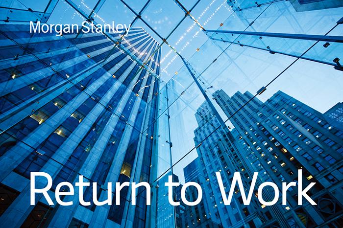 【外資系投資銀行でキャリアを再開!】復職希望者向けのインターンシッププログラム、モルガン・スタンレーの「Return to Work」、2019/5/13〜7/12に実施されます