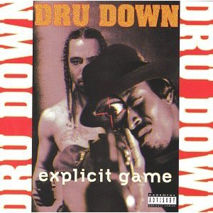 Dru Down - Explict Game