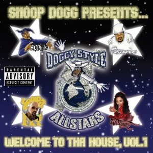 Snoop Dogg Presents Doggystyle Allstars - Welcome to the House Vol 1