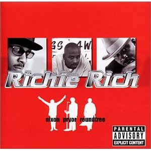 Richie Rich - Nixon Pryor Roundtree