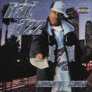 Bad Azz - Money Run