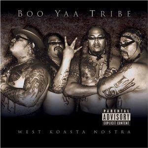 Boo-Yaa T.R.I.B.E - Westkoasta Nostra