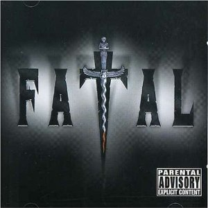 Fatal - Fatal