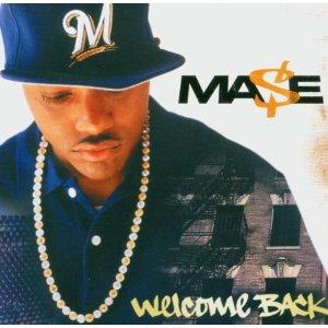 Ma$e - Welcome Back