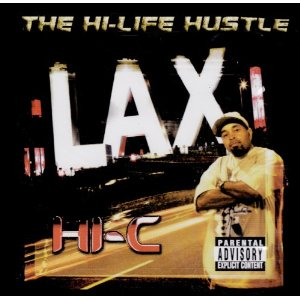 Hi-C - The Hi-Life Hustle