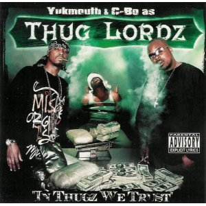 Yukmouth & C-Bo - In Thugz We Trust