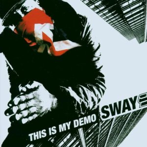 Sway - This is My Demo