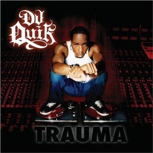 DJ Quik - Trauma