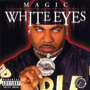 Magic - White Eyes