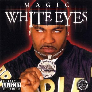 Magic - White Eyes
