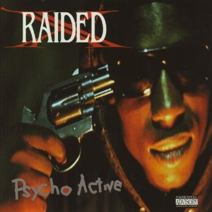 X-raided - Psycho Active