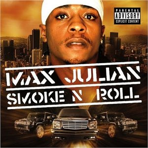 Max Julian - Smoke N Roll