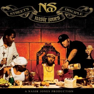 Nas - Street Disciple