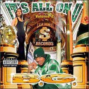B.G - It's All On U Vol. 2