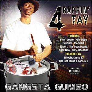 Rappin' 4 Tay - Gangsta Gumbo