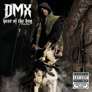 DMX - Year Of The Dog... Again