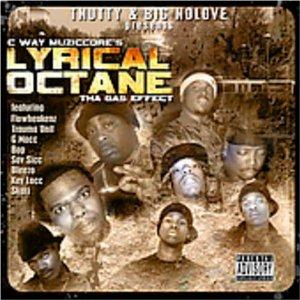T-Nutty & Big No Love Present: Lyrical Octane