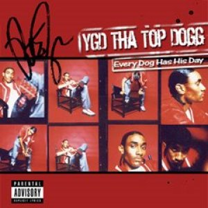 Top Dogg - Every Dogg Has His Day