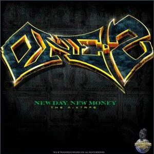 One-2 - New Day, New Money Mixtape