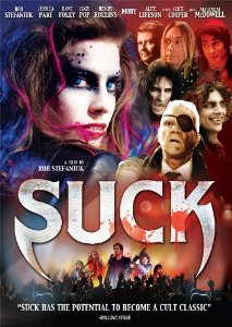 Suck (2009, Rob Stefaniuk)