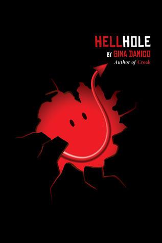 Hellhole by Gina Damico