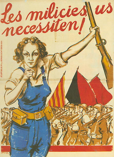Anarchist propaganda poster from the Spanish Civil War featuring a drawing of a woman in overalls with a tool belt holding a rifle in one hand and pointing to the viewer with the other. In the background troops holding red and black flags march by. The poster reads,