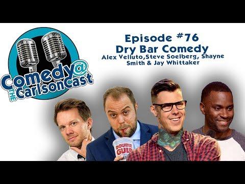 #76 Dry Bar Comedy