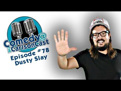 Episode #78 Dusty Slay