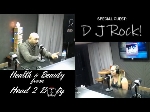 HEALTH AND BEAUTY FROM HEAD TO BOOTY-DJ ROCK/AMER HABIBI 12-6-18