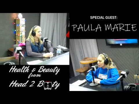 HEALTH AND BEAUTY FROM HEAD TO BOOTY - PAULA MARIE 12-13-18