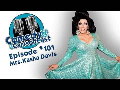 Episode #101 Mrs. Kasha Davis