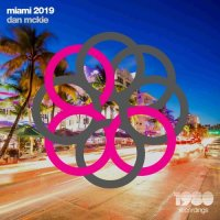 VA - Miami 2019 (Mixed & Compiled by Dan McKie) [1980 Recordings]