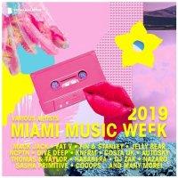 VA - Miami Music Week 2019 [Big Mamas House Compilations]