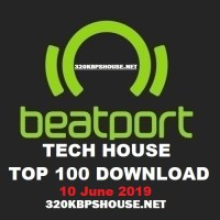 BEATPORT Top 100 Download Tech House (10 June 2019)